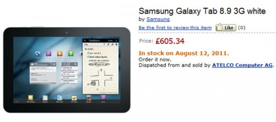 Samsung Galaxy Tab 8.9 Tablet on Pre-order for Price of £605.34 in Amazon UK; releasing August 12?